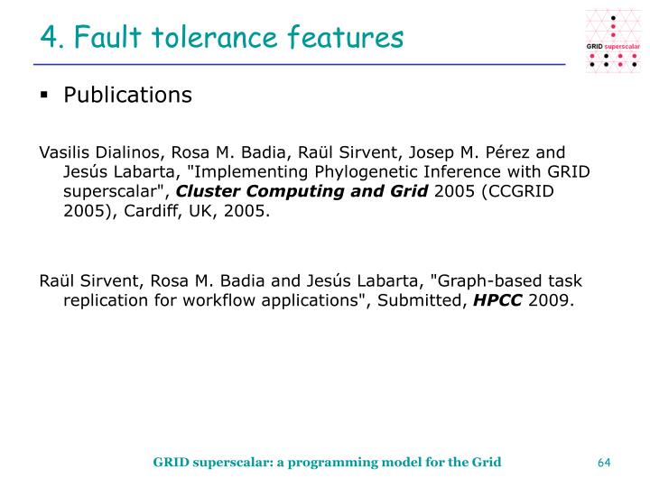 4. Fault tolerance features