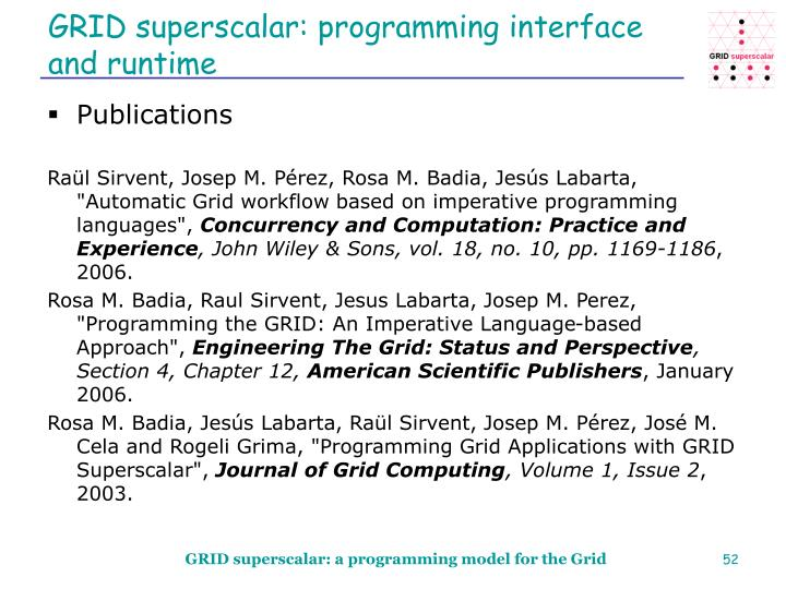 GRID superscalar: programming interface and runtime