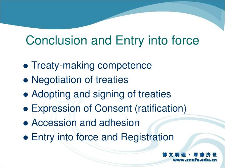 Conclusion and Entry into force
