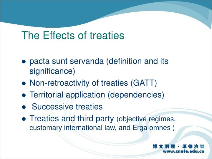 The Effects of treaties