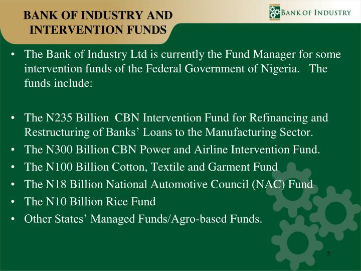 BANK OF INDUSTRY AND INTERVENTION FUNDS