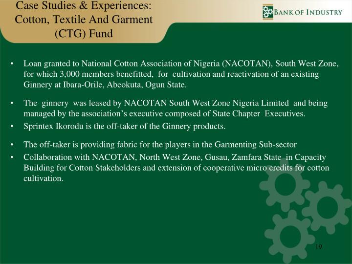 Case Studies & Experiences: Cotton, Textile And Garment (CTG) Fund