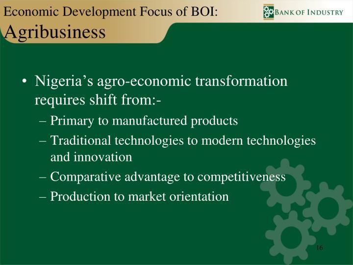 Economic Development Focus of BOI: