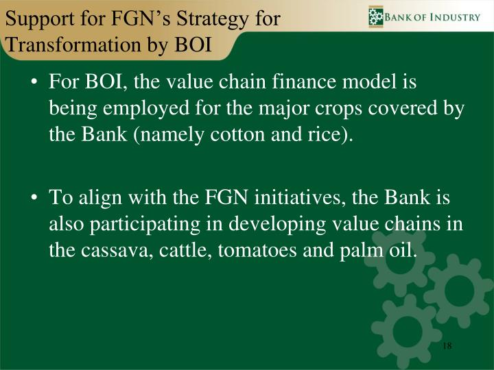 Support for FGN's Strategy for Transformation by BOI