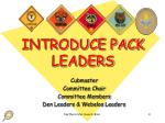 introduce pack leaders