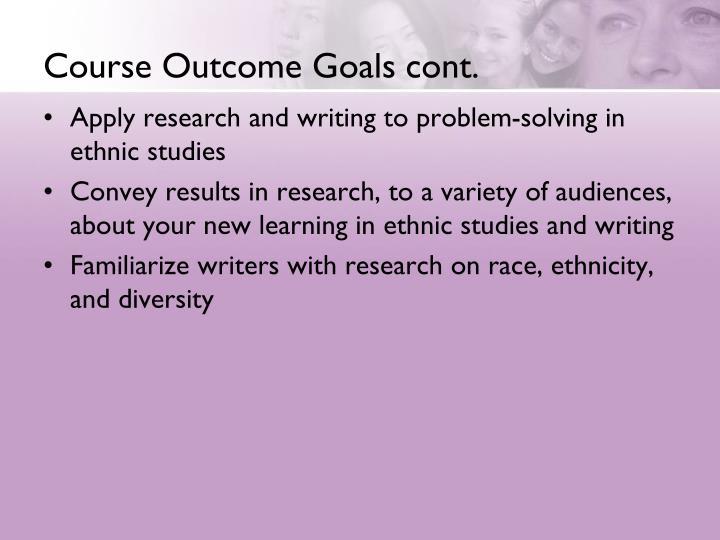 Course Outcome Goals cont.