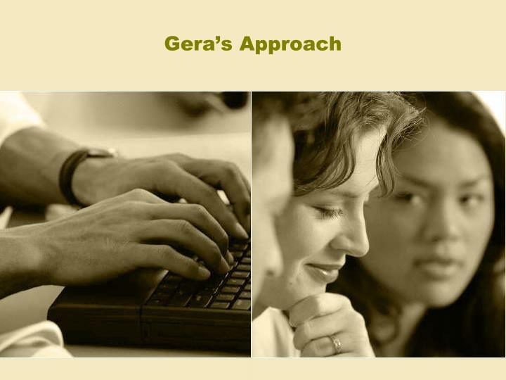 Gera's Approach