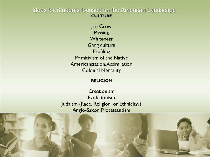 Ideas for Students focused on the American Landscape