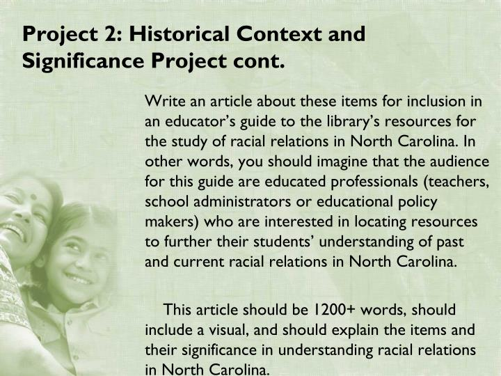 Project 2: Historical Context and            Significance Project cont.
