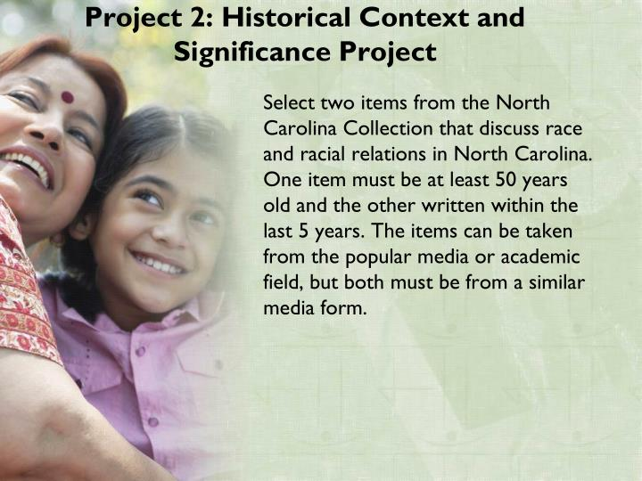 Project 2: Historical Context and Significance Project