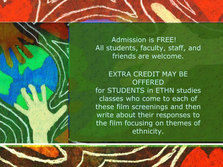 Admission is FREE!