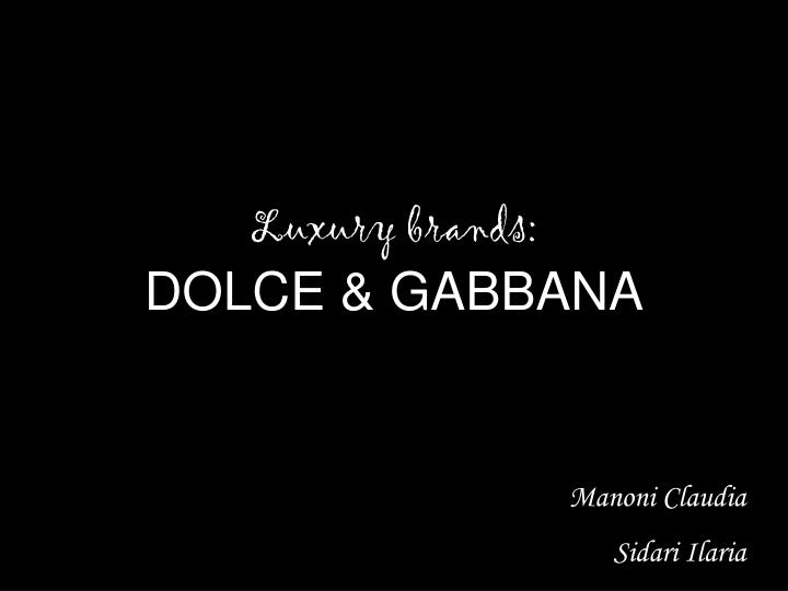 Luxury brands dolce gabbana