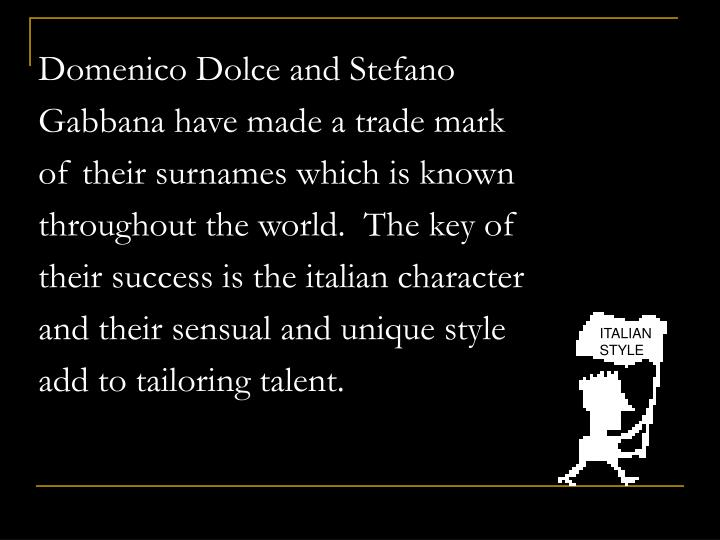 Domenico Dolce and Stefano