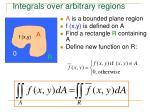 integrals over arbitrary regions