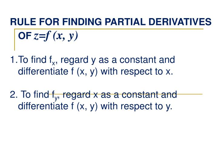 RULE FOR FINDING PARTIAL DERIVATIVES OF