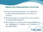 nature and characteristics of int law