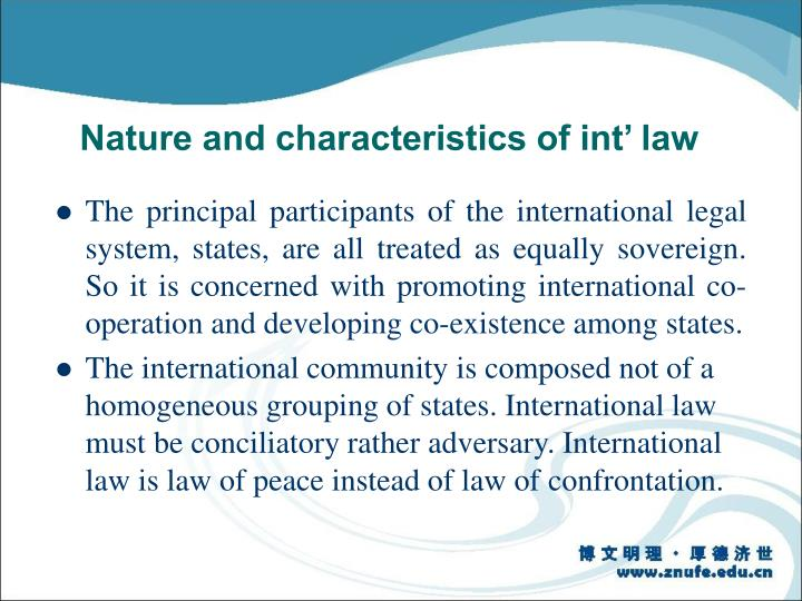 Nature and characteristics of int' law