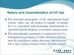 nature and characteristics of int law1