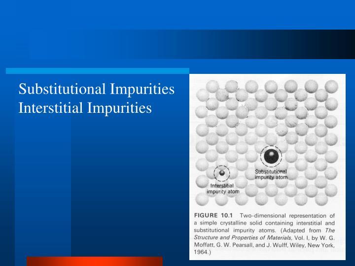 Substitutional Impurities