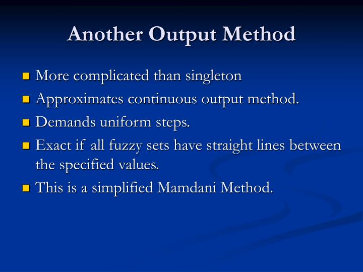 Another Output Method
