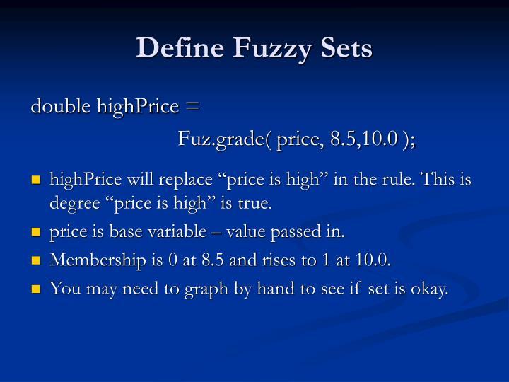 Define Fuzzy Sets