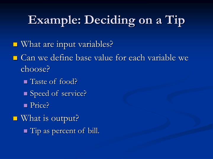 Example: Deciding on a Tip
