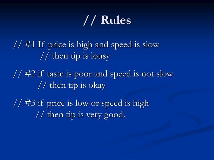 // Rules