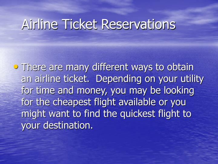 Airline Ticket Reservations