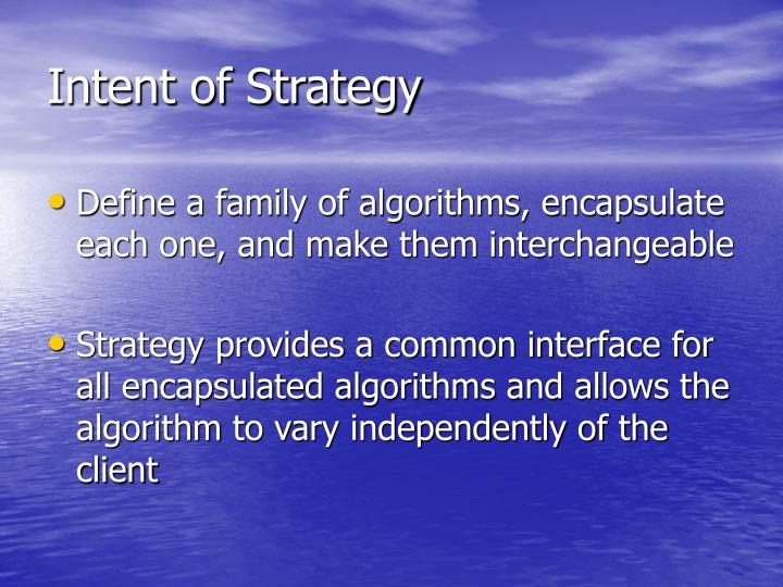 Intent of Strategy