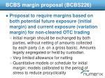 bcbs margin p roposal bcbs226
