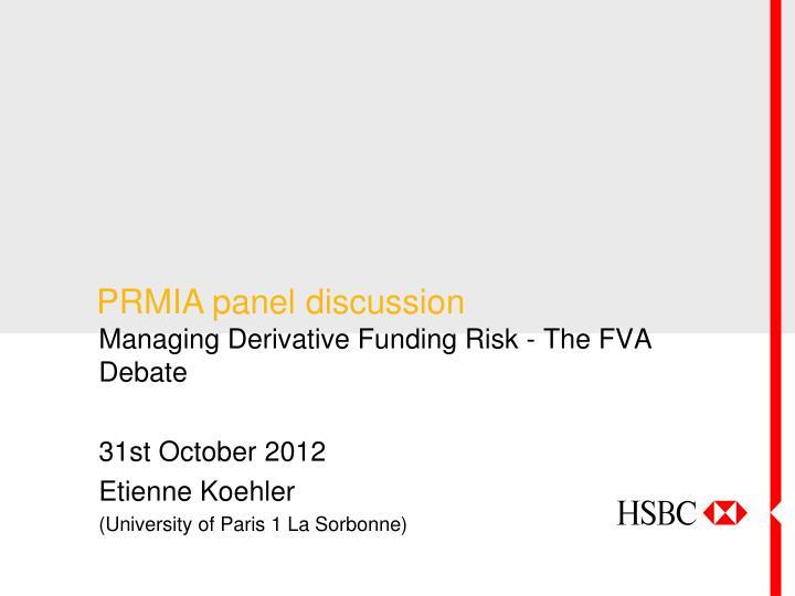 PRMIA panel discussion