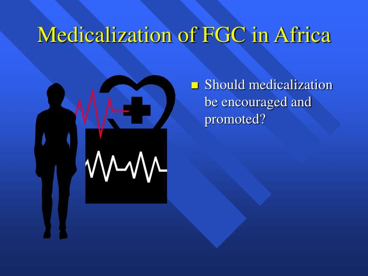 Medicalization of FGC in Africa
