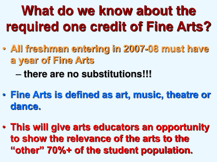 What do we know about the required one credit of Fine Arts?