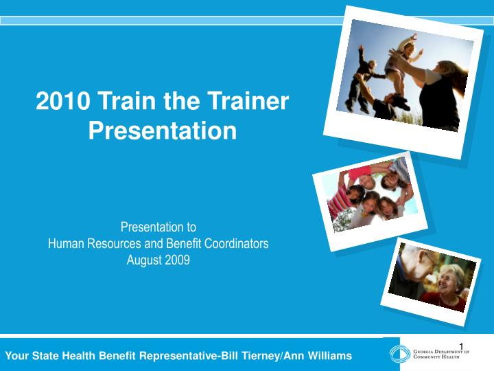 2010 train the trainer presentation