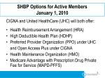 shbp options for active members january 1 2010