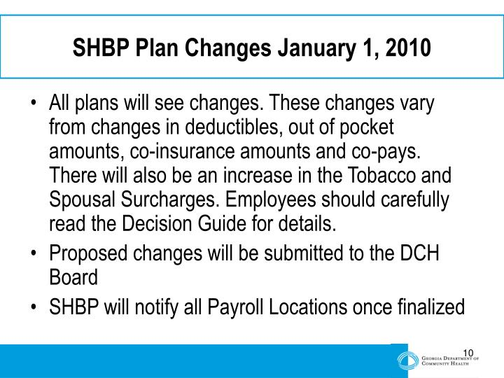SHBP Plan Changes January 1, 2010