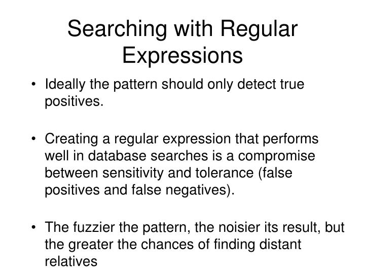 Searching with Regular Expressions