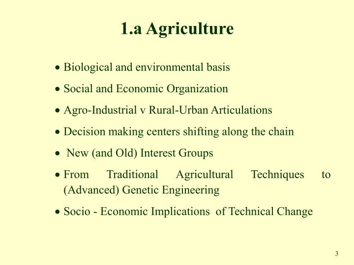 1 a agriculture