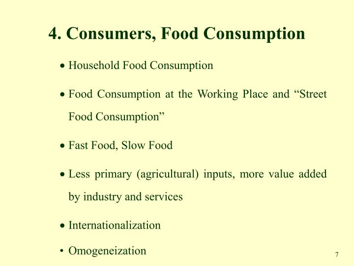 4. Consumers, Food Consumption