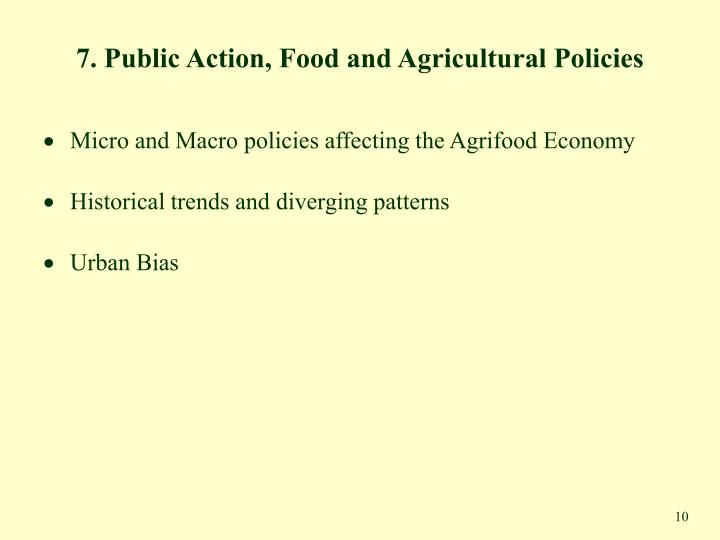 7. Public Action, Food and Agricultural Policies