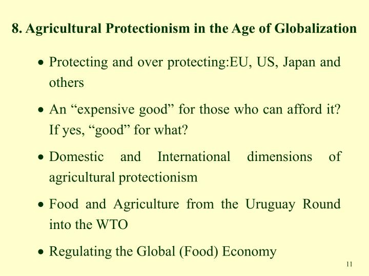 8. Agricultural Protectionism in the Age of Globalization