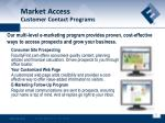 market access customer contact programs