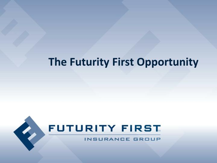 the futurity first opportunity