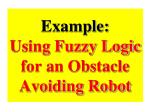 example using fuzzy logic for an obstacle avoiding robot
