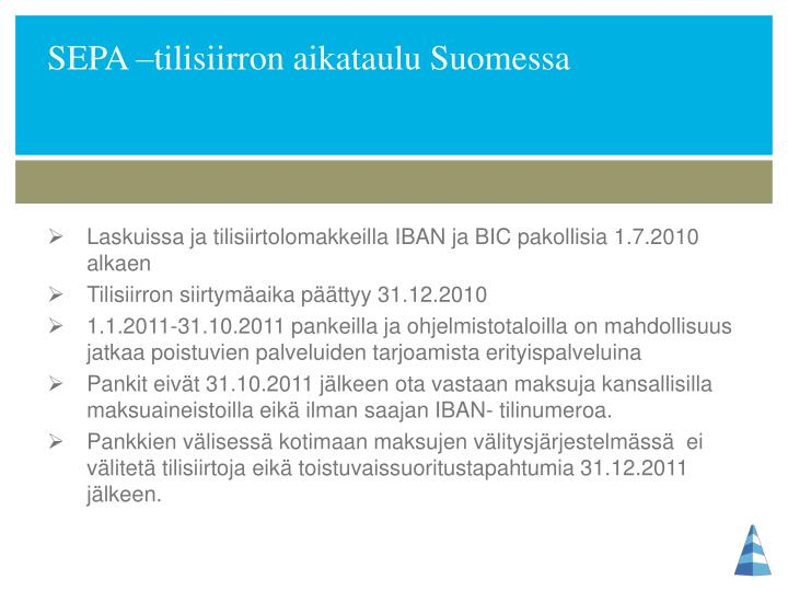 SEPA –tilisiirron aikataulu Suomessa