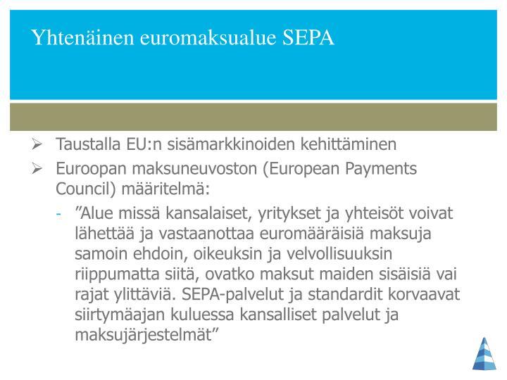 Yhtenäinen euromaksualue SEPA
