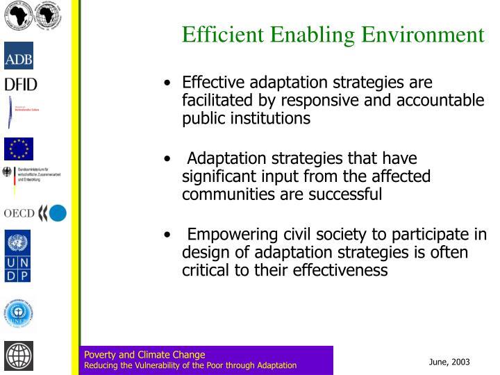 Efficient Enabling Environment