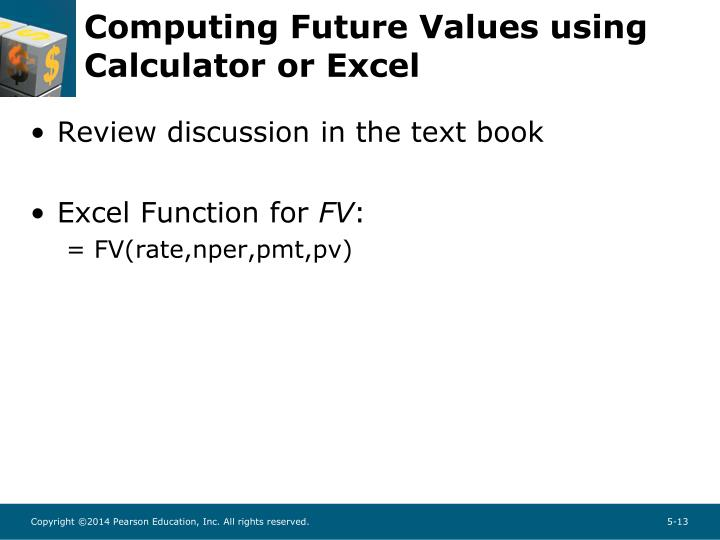 Computing Future Values using Calculator or Excel