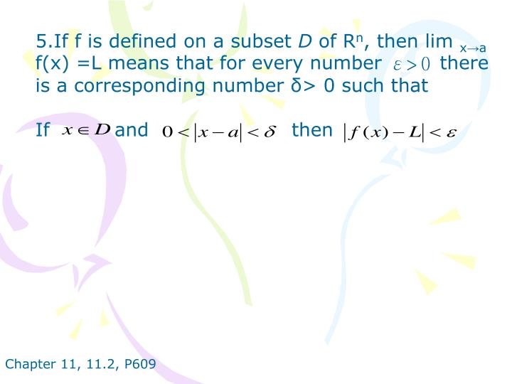 5.If f is defined on a subset
