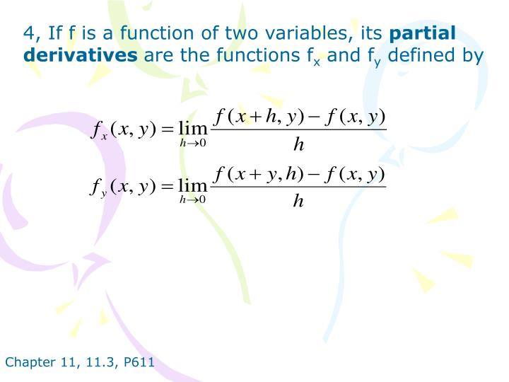 4, If f is a function of two variables, its
